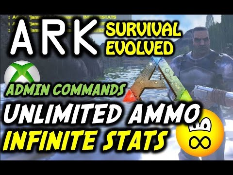 ARK Survival Evolved Admin Cheats: Infinite Ammo Oxygen Stamina Hunger (Stats) Xbox One