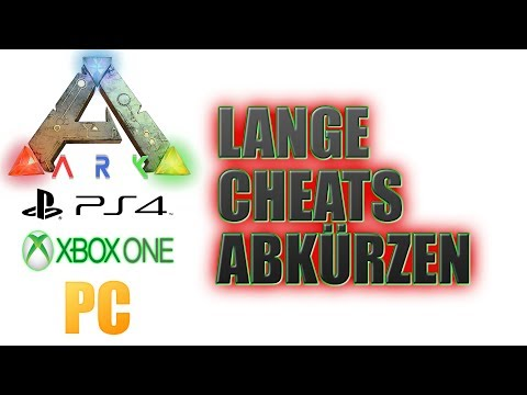 ARK PS4 XBOX PC 🇩🇪 CHEATS ABKÜRZEN – ENDE DER LANGEN BLUEPRINT COMMANDS GERMAN / DEUTSCH