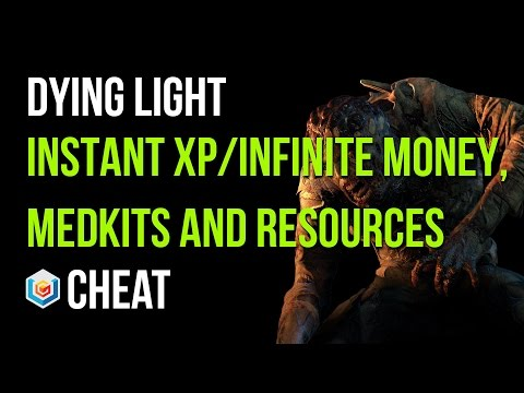 Dying Light Instant Xp/Infinite Medkits/Upgrades and Money Cheat/Exploit (Xbox One/PS4/PC)