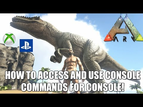 ARK: HOW TO ACCESS AND USE CONSOLE COMMANDS – XP/GODMODE/SUMMON AND MORE! – XBOX/PS4
